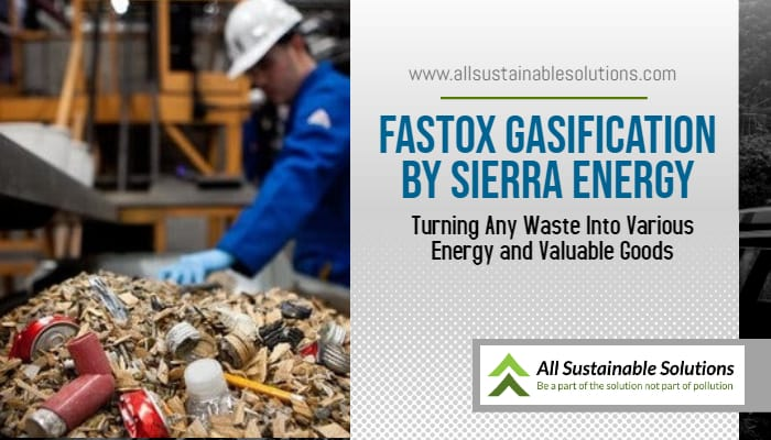 FastOx Gasification by Sierra Energy